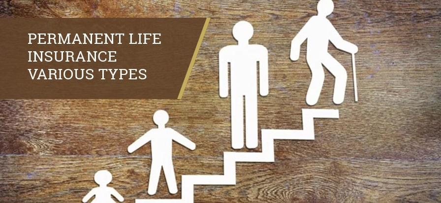 Permanent Life Insurance Types