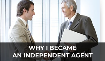 Became An Independent Agent