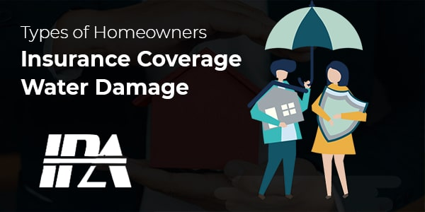 Homeowners Insurance Coverage Water Damage