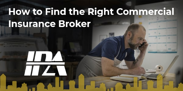 How to Find the Right Commercial Insurance Broker