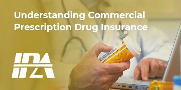 Understanding Commercial Prescription Drug Insurance