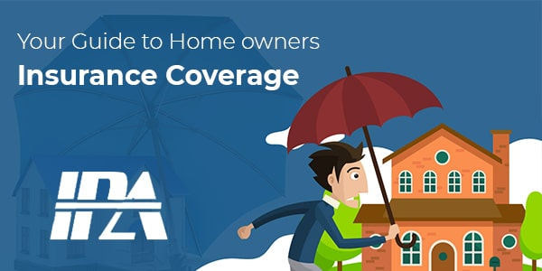 Your Guide to Homeowners Insurance Coverage