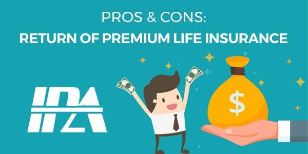Return of Premium Life Insurance: Pros & Cons