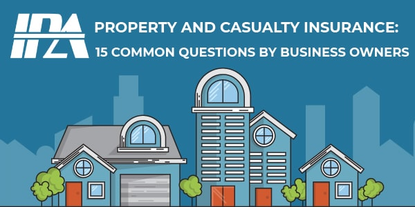 15 Common Questions on Property and Casualty Insurance