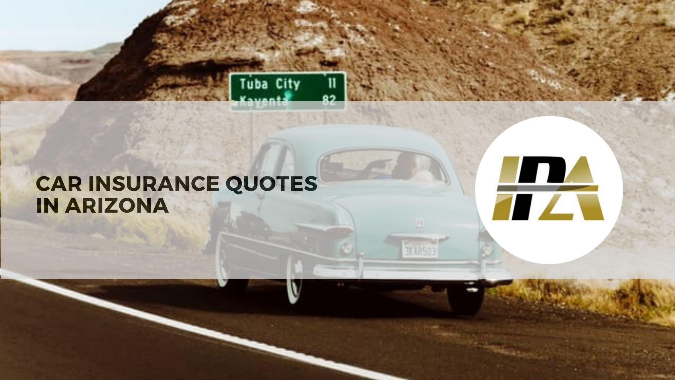 Car insurance quotes in arizona