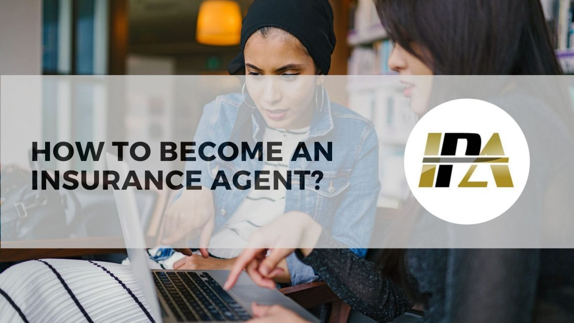 become an insurance agent